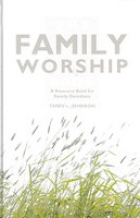 Family Worship Book, Resource for Family Devotions