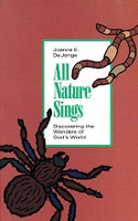 All Nature Sings: Discovering Wonders of God's World