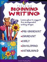 Teaching Beginning Writing, Grades K-2
