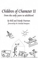 Children of Character II, from the early years to adulthood