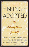 Being Adopted, a Lifelong Search for Self