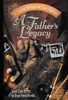 Father's Legacy, Your Life Story in Your Own Words