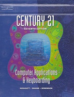 Century 21 Computer Applications & Keyboarding, 7th ed.