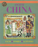 Ancient China: Facts, Stories, Activities