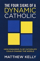 Four Signs of a Dynamic Catholic