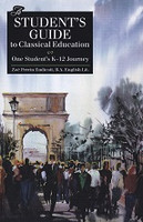 Student's Guide to Classical Education