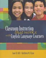 Classroom Instruction that works English Language Learners