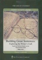 Building Great Sentences, Exploring the Writer's Craft Set