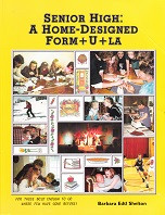 Senior High: A Home-Designed Form+U+La, 3d ed.