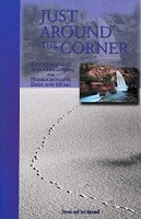 Just Around the Corner, Volume 1