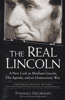Real Lincoln, New Look at His Agenda and an Unnecessary War