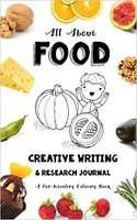 All About Food Creative Writing & Research Journal