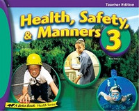 Health, Safety & Manners 3, 3d ed., Teacher Edition