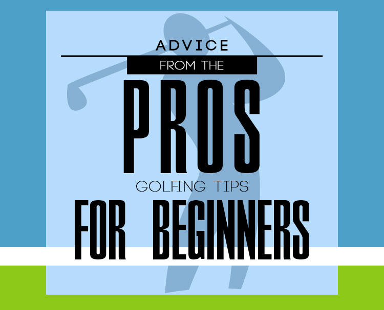 Advice-from-the-Pros-Golfing-Tips-for-Beginners