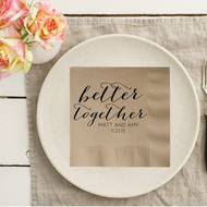 better together Rustic Names and Date Personalized Wedding Napkins | Wedding Reception Napkins