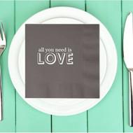 all you need is LOVE Custom Wedding Napkins | Wedding Reception Napkins