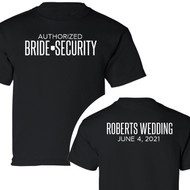 Personalized Authorized Bride Security T-Shirt {with Wedding Name and Date on Backside}
