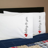 Belong to You Pillowcase Set