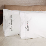 """Mr."" and ""Mrs. Right"" Pillowcases"