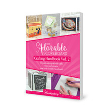 Hunkydory Crafts Adorable Scoreboard Crafting Handbook Volume 2