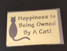 """Happiness Is Being Owner By a Cat Metal Stencil JLH-125 3x2"""""""