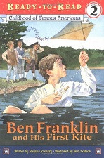 Ben Franklin and His First Kite (Ready-to-Read)