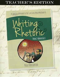 Writing & Rhetoric Book 2: Narrative Stage Teacher