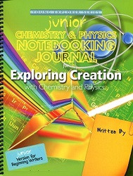 Apologia Exploring Creation with Chemistry and Physics Junior Notebooking Journal