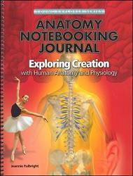 Apologia Exploring Creation with Human Anatomy and Physiology Notebooking Journal