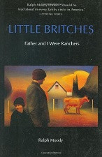 Book 1 - Little Britches  Father and I Were Ranchers