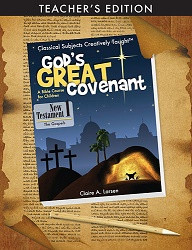 God's Great Covenant, NT 1 Teacher