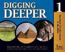 Digging Deeper - Ancient Civilizations and the Bible CD
