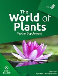 God's Design for Life: World of Plants Teacher Supplement