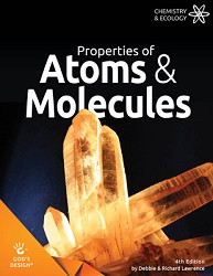 God's Design for Chemistry & Ecology: Properties of Atoms