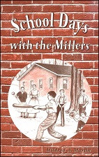 School Days and the Millers