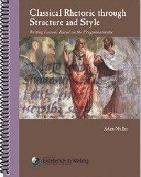 Classical Rhetoric through Structure and Style