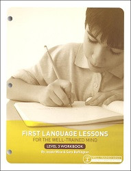 First Language Lessons for the Well-Trained Mind 3 Workbook
