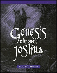 Genesis through Joshua Teacher Manual
