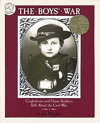 Boys' War: Confederate and Union Soldiers Talk About Civil War