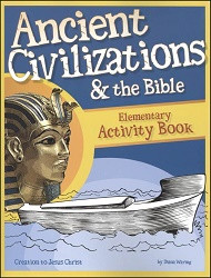 History Revealed: Ancient Civilizations & The Bible Activity Book