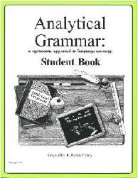 Analytical Grammar High School Student Workbook