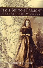 Jessie Benton Fremont - California Pioneer