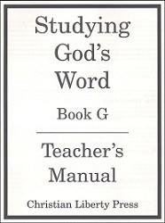 Studying God's Word  Book G Teacher's Manual