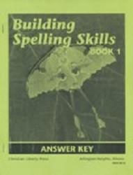 Building Spelling Skills Book 1 Answer Key