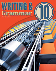 Writing and Grammar 10 Student Worktext (4th ed.)