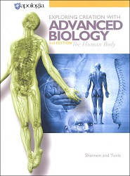 Apologia Exploring Creation with Advanced Biology - Human Body Textbook *2nd Edition*