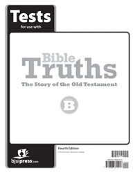 Bible Truths Level B  Test (4th Ed.)