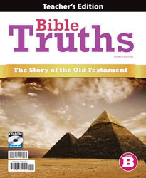 Bible Truths Level B  Teacher's Edition (4th Ed.)