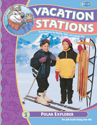 Vacation Stations: Polar Explorer (for 4th grade going into 5th)