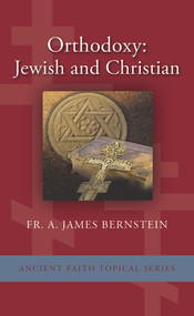 Orthodoxy: Jewish and Christian (booklet)